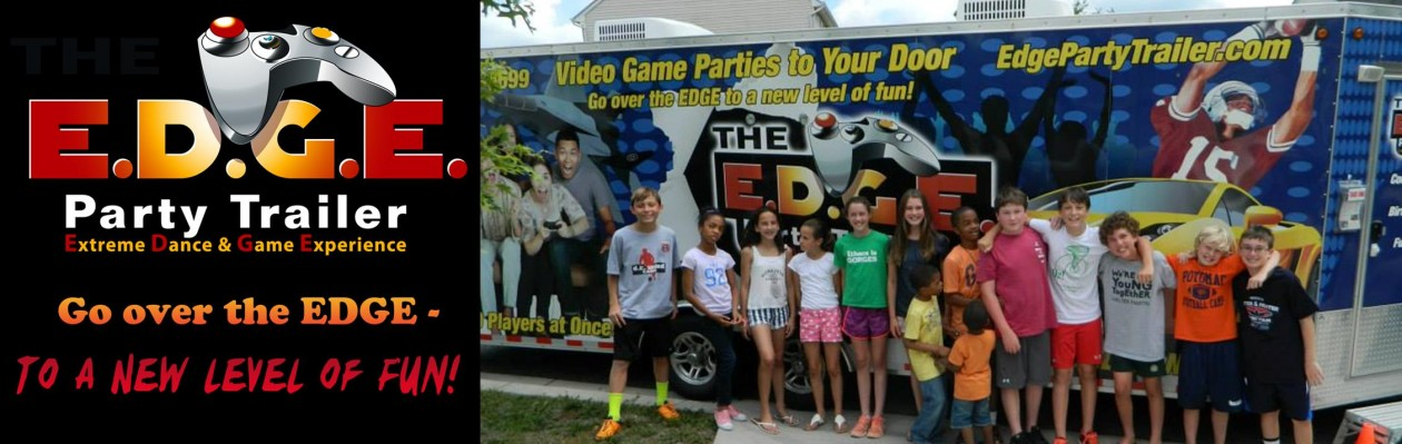 Edge Party Trailer – Video Game Parties – Serving the DMV – DC, Maryland & Virginia